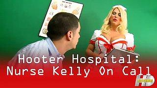 Hooter Hospital: Nurse Kelly On Call